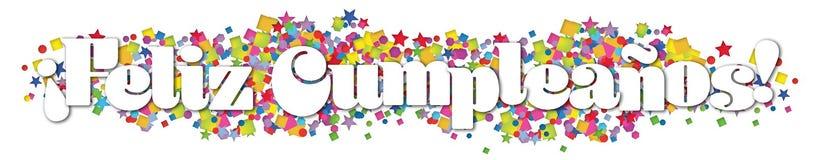 Happy Birthday Banner Spanish. Happy Birthday Feliz Cumpleanos Banner Spanish Language confetti colorful paper card invitation party art vector fun royalty free illustration