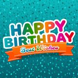 Happy Birthday and best wishes greeting Card. Royalty Free Stock Photo