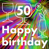 Happy birthday billboard with wine glasses on rainbow psychedelic background. Monoline drawing on colorful background. Stylized fl. Ower in wine glass. Number 50 Stock Photography