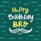 Happy Birthday Bro Greeting Card With Handdrawn Lettering Stock Images