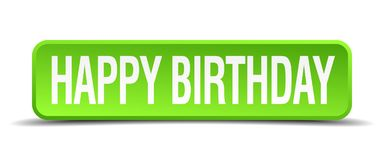 Happy birthday button. Happy birthday square 3d realistic isolated web button. happy birthday stock illustration