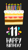 Happy Birthday cake card for 11 eleven year party. Happy birthday number 11, greeting card for eleven years in fun art style with cake and candles. Anniversary stock illustration