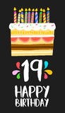 Happy Birthday cake card 19 nineteen year party. Happy birthday number 19, greeting card for nineteen years in fun art style with cake and candles. Anniversary Stock Photography