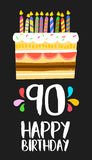 Happy Birthday cake card for 90 ninety year party. Happy birthday number 90, greeting card for ninety years in fun art style with cake and candles. Anniversary Royalty Free Stock Photos
