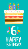 Happy Birthday cake card for 6 six year party. Happy birthday number 6, greeting card for six years in fun art style with cake and candles. Anniversary Royalty Free Stock Image