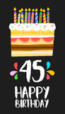 Happy Birthday card 45 forty five year cake. Happy birthday number 45, greeting card for forty five years in fun art style with cake and candles. Anniversary vector illustration