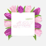 Happy birthday card. Pink and lilac tulips Tulips under a white banner and pink and green text Happy Birthday. Vector Photo realistic delicate flower. Beautiful Royalty Free Stock Photo
