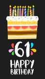 Happy Birthday card 61 sixty one year cake. Happy birthday number 61, greeting card for sixty one years in fun art style with cake and candles. Anniversary Royalty Free Stock Photos