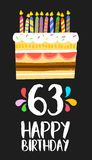 Happy Birthday card 63 sixty three year cake. Happy birthday number 63, greeting card for sixty three years in fun art style with cake and candles. Anniversary stock illustration