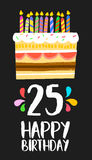 Happy Birthday card 25 twenty five year cake. Happy birthday number 25, greeting card for twenty five years in fun art style with cake and candles. Anniversary stock illustration