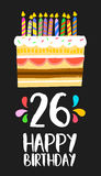 Happy Birthday card 26 twenty six year cake. Happy birthday number 26, greeting card for twenty six years in fun art style with cake and candles. Anniversary Stock Photos