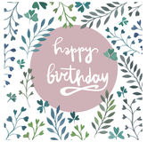 Happy birthday card. Watercolor painting. Hand lettering. Watercolor floral elements. Royalty Free Stock Image