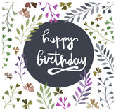 Happy birthday card. Watercolor painting. Hand lettering. Watercolor floral elements. Stock Photography