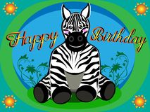 Happy birthday card of zebra for kids in infant mode and in vector royalty free illustration