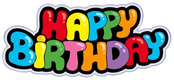 Happy birthday cartoon sign. Illustration stock illustration