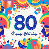 80 eighty year birthday party greeting card. Happy Birthday eighty 80 year fun design with number, text label and colorful decoration. Ideal for party invitation Royalty Free Stock Photos
