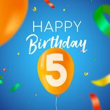 Happy birthday 5 five year balloon party card. Happy Birthday 5 five years fun design with balloon number and colorful confetti decoration. Ideal for party vector illustration