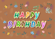 Happy Birthday. Floral card. Artistic font Stock Photos
