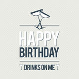 Happy Birthday Free Drinks Royalty Free Stock Photography