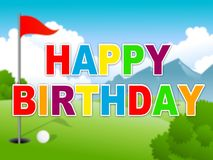 Happy Birthday Golfing Message As Surprise Greeting For Golfer - 3d Illustration