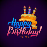 Happy Birthday Greeting Card. Cake with candles. Hand Lettering - handmade calligraphy, vector design Stock Photos