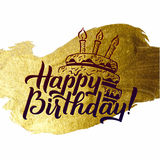 Happy Birthday Greeting Card. Gold Calligraphic Poster with Candles and Cake. Greeting card for birthday on golden Stock Photos