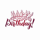 Happy Birthday Greeting Card. Hand Lettering - handmade calligraphy Royalty Free Stock Image