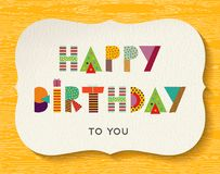 Happy birthday fun color text quote card. Happy birthday greeting card illustration with festive typography in fun geometric color art. EPS10 vector Royalty Free Stock Photos