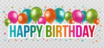 Happy Birthday Greetings with lettering Design and Balloons. Transparent Background. royalty free illustration