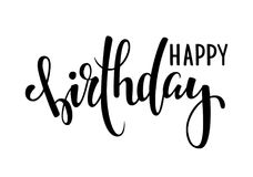 Happy birthday. Hand drawn calligraphy and brush pen lettering. design for holiday greeting card and invitation of baby shower, bi Royalty Free Stock Photo
