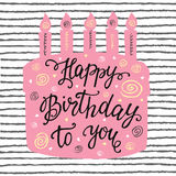 Happy Birthday hand lettering and sweet cake. Stock Photo