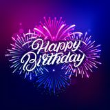 Happy Birthday hand written lettering text. With colorful fireworks and celebration background. Modern brush calligraphy for greeting card, poster. Vector Royalty Free Stock Images