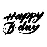 Happy birthday handwritten inscription. Lettering elegant. Isolated on white background. Happy birthday handwritten inscription. Elegant lettering. Isolated on Royalty Free Stock Photography