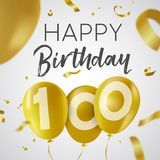 Happy birthday 100 hundred year gold balloon card. Happy Birthday 100 one hundred years, luxury design with gold balloon number and golden confetti decoration Stock Photography