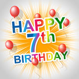 Happy Birthday Indicates Congratulation Seventh And Greeting Royalty Free Stock Image