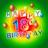 Happy Birthday Indicates 18Th Celebrate And Eighteenth. Happy Birthday Showing Fun Celebrations And Eighteen stock illustration