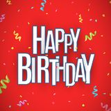 Happy birthday inscription. White paper chaotic letters with dark stroke on a red background. Explosion of multicolored confetti. Festive graphic element Stock Photography