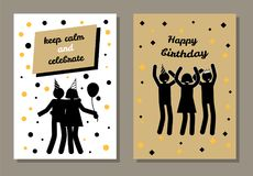 Happy Birthday, Keep Calm and Celebrate Postcard. Happy birthday, keep calm and celebrate, postcard with cheerful people in festive cones, abstract birthday Royalty Free Stock Image