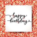 Happy birthday lettering. Happy birthday,  lettering, greeting card template Stock Photos