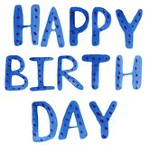 Happy birthday lettering. watercolor card with hand drawing blue letters with dots on a white background.