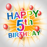 Happy Birthday Means Five Congratulations And Greetings Royalty Free Stock Photography