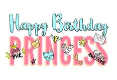 Happy Birthday Princess lettering with girly doodles and hand drawn phrases for card design, girl`s t-shirt print, posters. Hand drawn slogan royalty free illustration