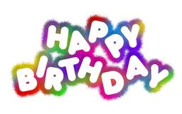 Happy Birthday. Rendered, isolated, Colorful Hairy Title Stock Photos
