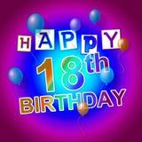 Happy Birthday Represents Cheerful Fun And Celebrations. Happy Birthday Showing 18Th Joy And Celebration stock illustration