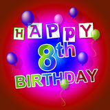 Happy Birthday Represents Congratulations Celebrating And Party Royalty Free Stock Image