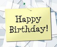 Happy Birthday Represents Greetings Celebrating And Congratulating Royalty Free Stock Image