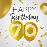 Happy birthday 70 seventy year gold balloon card. Happy Birthday 70 seventy years, luxury design with gold balloon number and golden confetti decoration. Ideal royalty free illustration