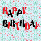 Happy birthday. Sign on floral background Stock Photography