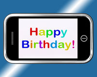 Happy Birthday Sign On Mobile Phone Shows Internet Greeting Royalty Free Stock Photography