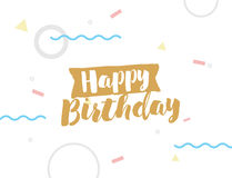 Happy Birthday text on geometric background. Happy Birthday on abstract geometric background. Hand drawn ink, artistic text. Hipster trendy style typography Royalty Free Stock Images